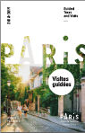 Paris : Visites guidées 2017- 2018